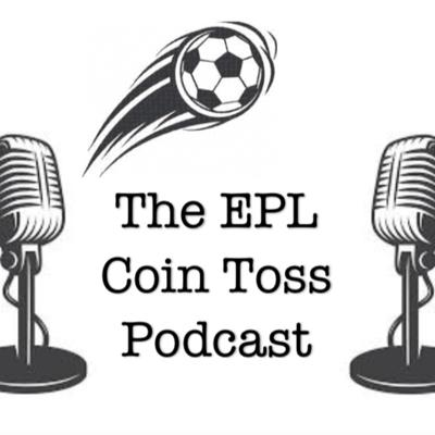 The EPL Coin Toss Podcast