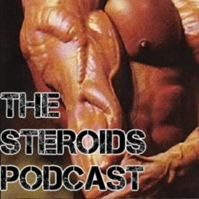 Steroids Podcast - Real Bodybuilding Training Diet and Supplementation Science for Muscle Building