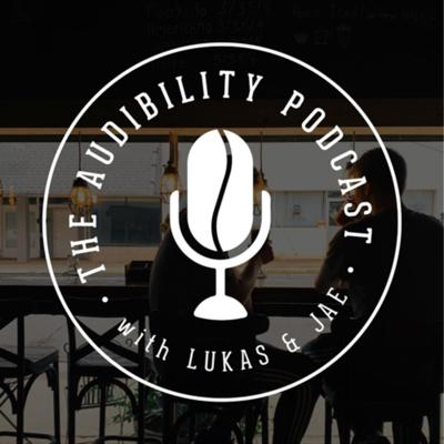 The Audibility Podcast