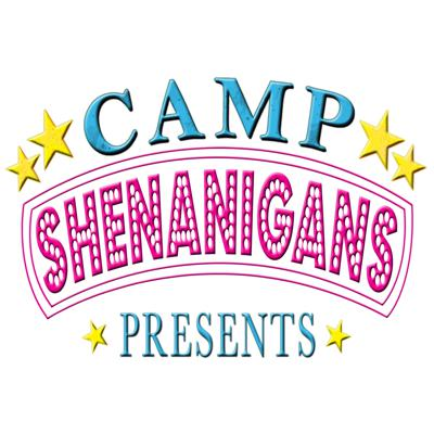 Camp Shenanigans Presents