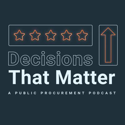 There are nearly 20 million employees in state and local governments and educational institutions across the United States. They are all touched by the procurement decisions that are made every day. Decisions That Matter is brought to you by Procurated, and features in-depth discussions with procurement leaders and subject matter experts on the the most pressing topics in the public sector.