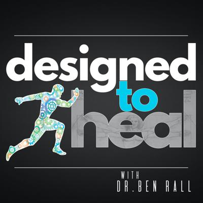 Your body is the most incredible healing system ever created. Designed To Heal™ is a weekly podcast sharing stories, tips and research on how to live better, both physically, mentally and spiritually, and examining claims in the world of health and wellness for truth.  ⚖️ The show is intended to provide encouragement for the listener and is not a substitute for treatment or to be used in any legal capacity whatsoever.  ©2021 Designed To Heal™