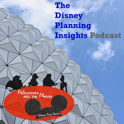 Disney Planning Insights Podcast