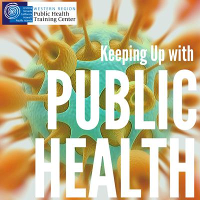 Keeping Up with Public Health