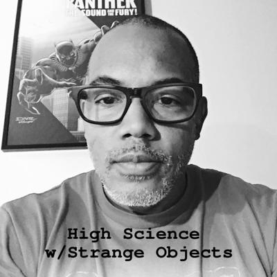 High Science with Strange Objects