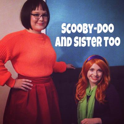 Two sisters with nothing in common bond over their love for Scooby-Doo