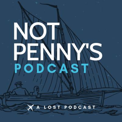 Not Penny's Podcast