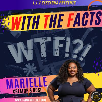 With The Facts with Marielle