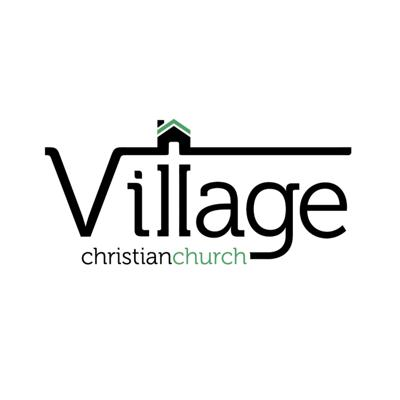 Village Chrisitan Church - Sermons