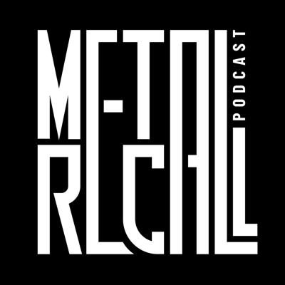 Metal Recall Podcast