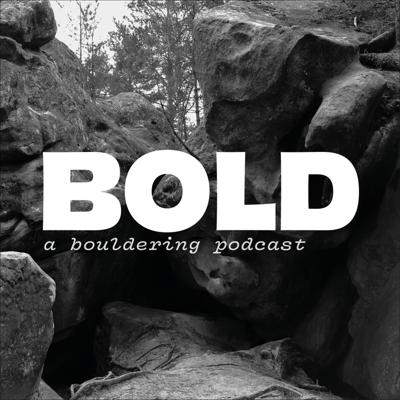 BOLD - a bouldering podcast