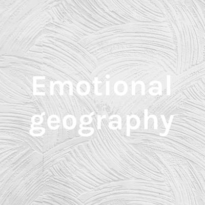 Emotional geography