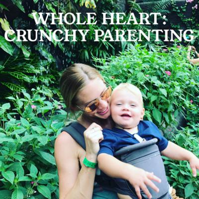 "A podcast for parents who want to do things differently from birth to toddlerhood through preschool years. Parenting Specialist, Chelsea Vail (single mom to twins) schools parents on hot topics from a ""crunchy"" perspective and drops knowledge on research based techniques for raising loving, happy, healthy kiddos.  Support this podcast: https://anchor.fm/whole-heart/support"