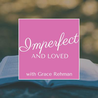 Imperfect and Loved