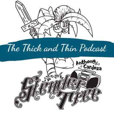 The Thick and Thin Podcast