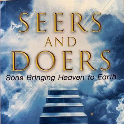 Seers and Doers