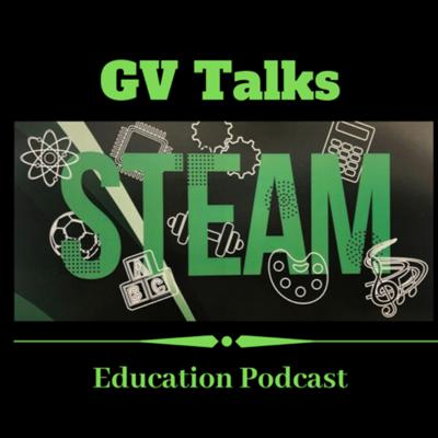 GV Talks STEAM