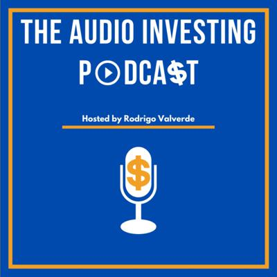 The Audio Investing Podcast