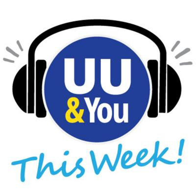 UU and You, This Week