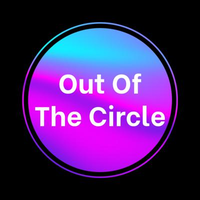 Out Of The Circle