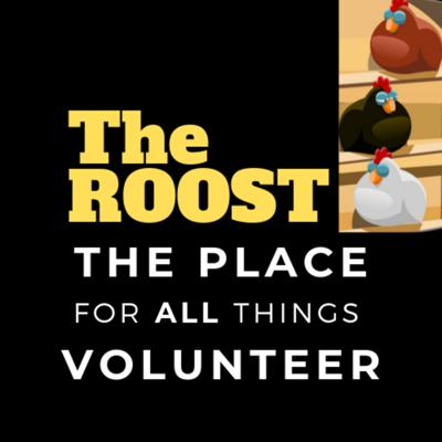 The ROOST - The Place for All Things Volunteer