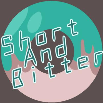 Short And Bitter