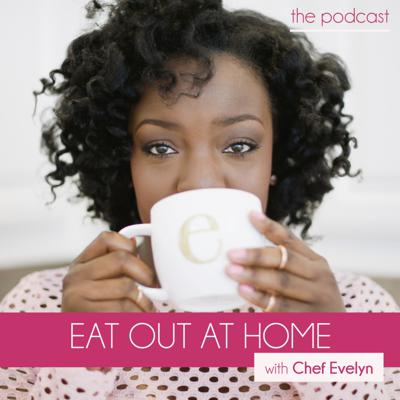Eat Out at Home - The Podcast