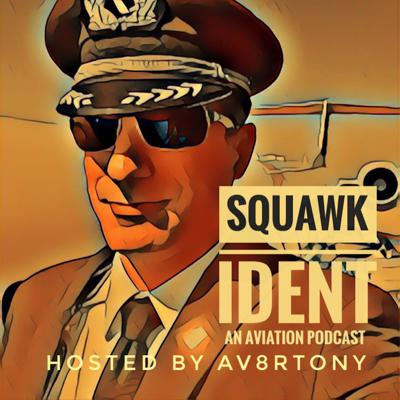 """Squawk Ident is an aviation podcast dedicated to the journey and the challenges surrounding the life and career of Av8rTony, his co-hosts, and his guests. Together we explore the pathways to an aviation profession, the realities of what a professional aviator can expect in todays market, and we share many stories along the way.  I'm your host, Av8rTony, an airline pilot currently flying for a """"Legacy Airline"""" with close to 20 years on the flight line.    Join us on this amazing quest among the clouds. Support this podcast: https://anchor.fm/SquawkIdent/support"""