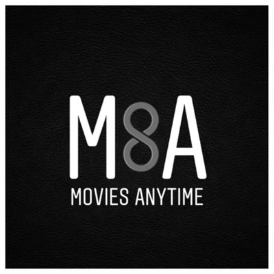 Movies Anytime Podcast