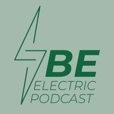 BE Electric Podcast