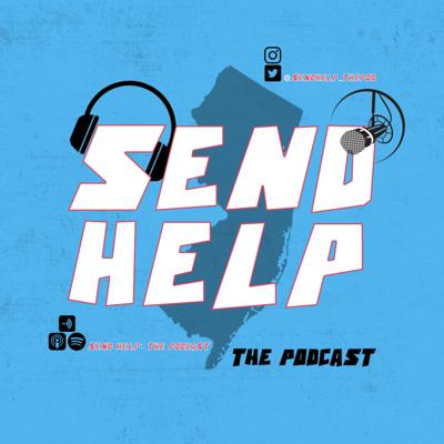 Send Help: The Podcast
