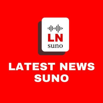 Latest News Suno