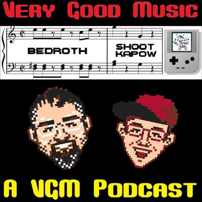 Very Good Music: A VGM Podcast