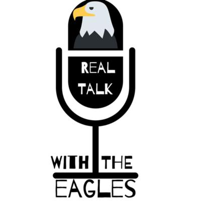 Real Talk with the Eagles