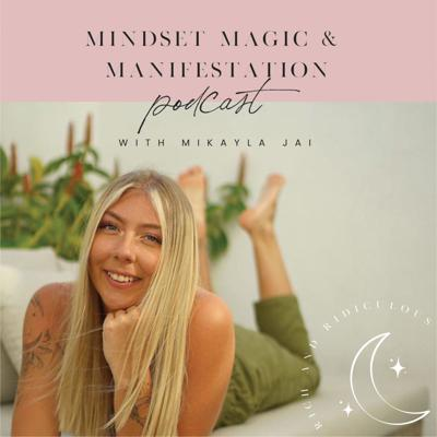Get your mindset in check, define your magic and make manifestation easy AF with the Mindset Magic and Manifestation Podcast presented by Mikayla Jai!  Mikayla is a manifestation success coach and personal development influencer. Having manifested her dream life of luxury travel, a Tesla, multiple 6-figure earning business and so much more by the age of 21 years old - she's teaching you exactly HOW she did it.  Don't forget to subscribe, rate and review!
