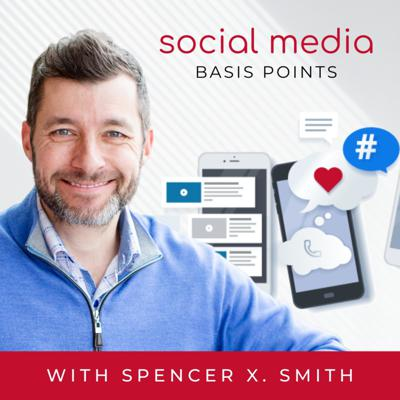 Social Media Basis Points with Spencer X Smith
