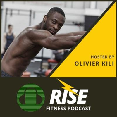 Rise fitness podcast