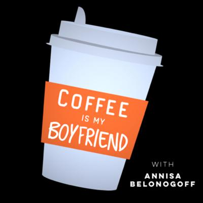 Welcome to the Coffee is my Boyfriend podcast, where incredible things happen. My name is Annisa, 99% caffeine 1% human. I'm an Actor, Comedian, Screenwriter, Performer and entrepreneur. I'll share with you the love, the loss, and the lessons I learn along the way, and don't worry there will be coffee.