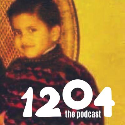 1204 The Podcast