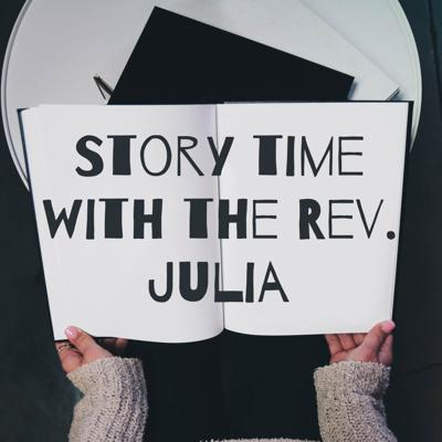Story time with the Rev. Julia