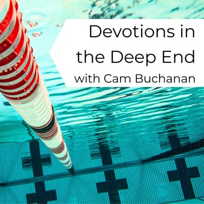 Devotions in the Deep End