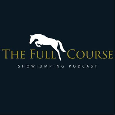 The Full Course Showjumping Podcast, is brand new podcast hosted by International Showjumper Will Fletcher and Commentator Sam Gerrard-May.  We will be discussing all things showjumping from current news to upcoming events, debates on numerous topics and even have a chat with some of the biggest names in the sport and we want you to get involved so join us as we embark on this exciting journey.