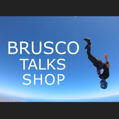 Brusco Talks Shop