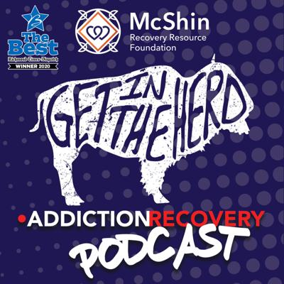 Get In The Herd Podcast at the McShin Foundation Addiction Recovery Resource Center