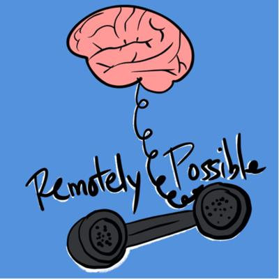 Remotely Possible: Uncertainty, Anxiety, and Existential Despair