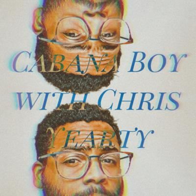 Cabana Boy with Chris Yearty