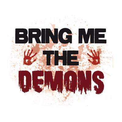 Bring Me The Demons