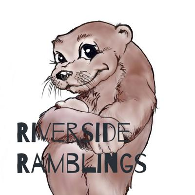 Riverside Ramblings