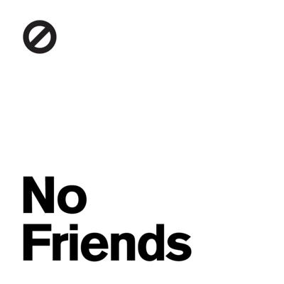 We aren't here to make friends