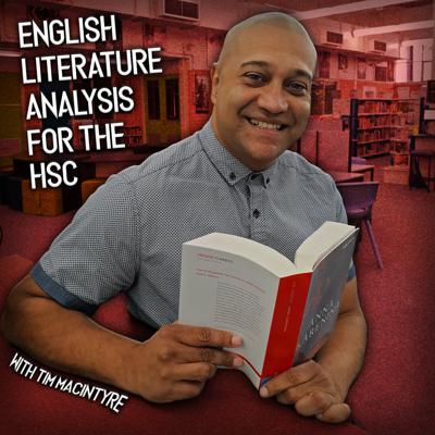 English Literature Analysis for the HSC with Tim Macintyre